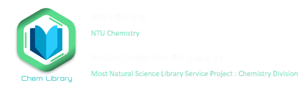 NTU Chemistry & MOST Natural Science Library Service Project: Chemistry Division